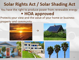 Solar Rights Act & Solar Shading Act: You have the right to produce power from renewable energy, HOA approcved, protects your view and the value of your home or business property and community